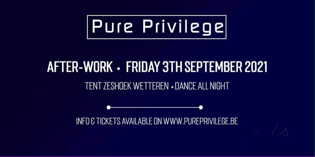 After-work • Derny Festival • Pure Privilege