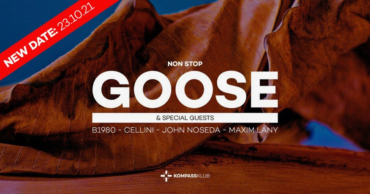 GOOSE NON STOP & special guests