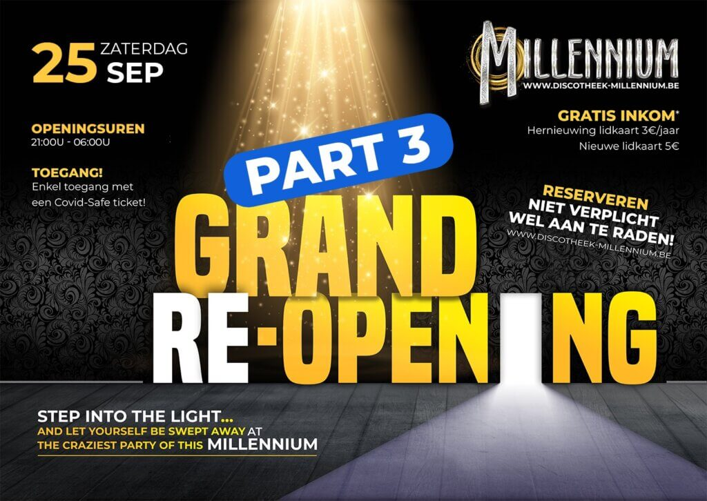 GRAND RE-OPENING PART 3 - Millennium Herselt