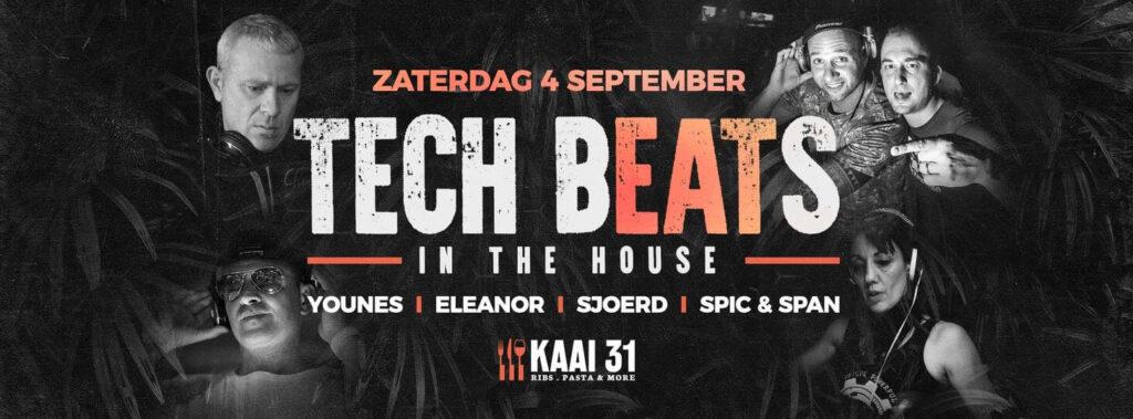 Tech beats in the house @Kaai31