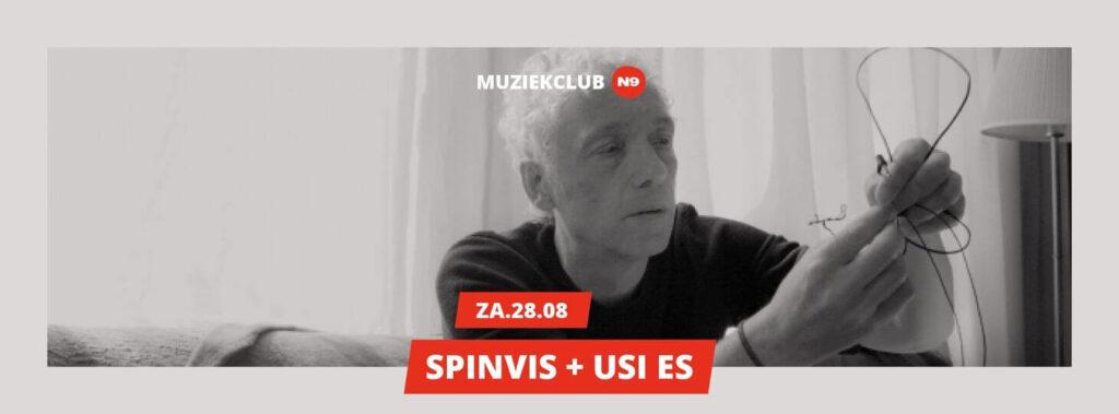 muziekclub N9 SPINVIS - USI ES