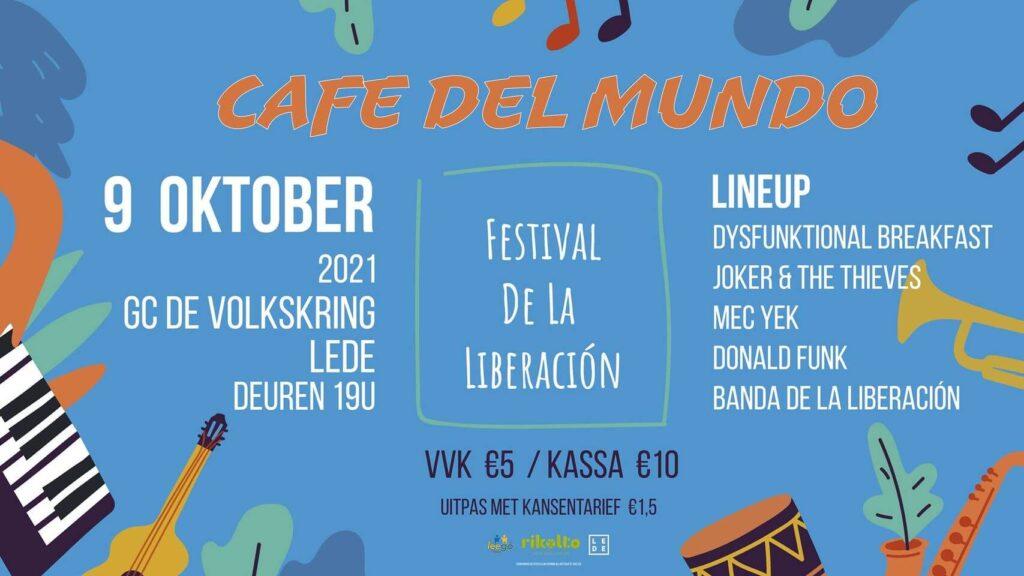 Café Del Mundo - Festival de la Liberación