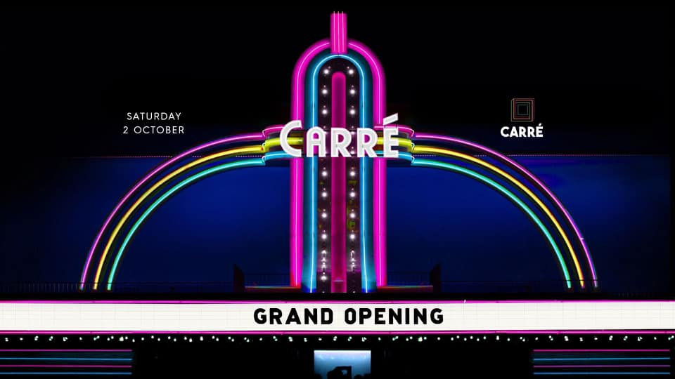 GRAND OPENING • Carré