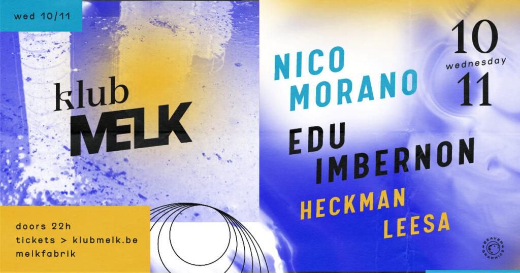 Klub Melk invites Nico Morano x Edu Imbernon