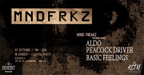 MIND FREAKZ - Dinedit's Closing Party