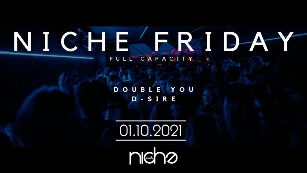 Niche Friday - Full Capacity