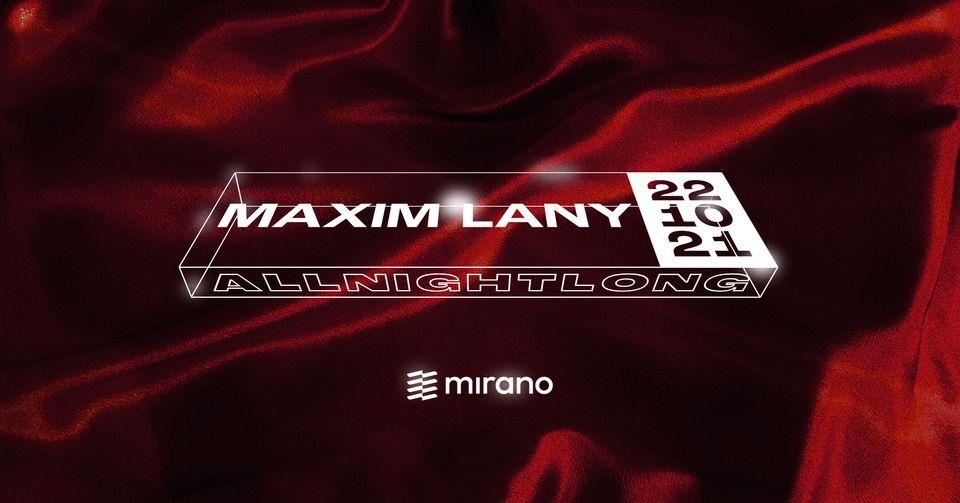 MAXIM LANY - ALL NIGHT LONG – MIRANO